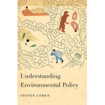 Understanding Environmental Policy by Steven Cohen, 9780231135375