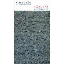 Azaleas: A Book of Poems by Kim Sowol, 9780231139724