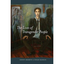 The Lives of Transgender People by Genny Beemyn, 9780231143066