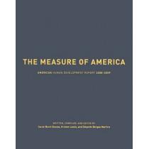 The Measure of America: American Human Development Report: 2008-2009 by Professor Sarah Burd-Sharps, 9780231154949
