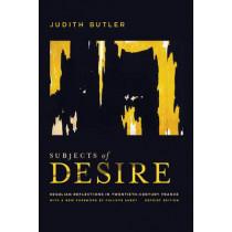 Subjects of Desire: Hegelian Reflections in Twentieth-Century France by Judith Butler, 9780231159999