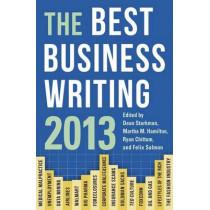 The Best Business Writing 2013 by Dean Starkman, 9780231160759