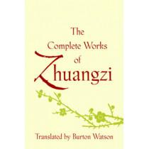 The Complete Works of Zhuangzi by Burton Watson, 9780231164740