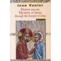 Drawn into the Mystery of Jesus Through the Gospel of John by Jean Vanier, 9780232525724