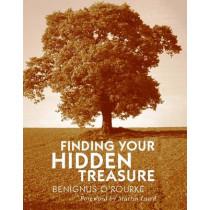 Finding Your Hidden Treasure: The Way of Silent Prayer by Benignus O'Rourke, 9780232528077