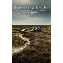 Exploring Doubt by Alex Wright, 9780232530605