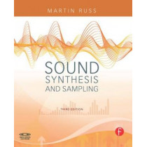 Sound Synthesis and Sampling by Martin Russ, 9780240521053