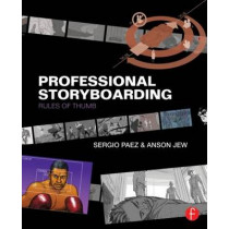 Professional Storyboarding: Rules of Thumb by Sergio Paez, 9780240817705