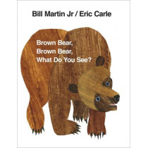 Brown Bear, Brown Bear, What Do You See? by Eric Carle, 9780241137291