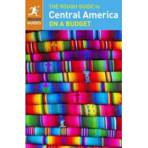 The Rough Guide to Central America On a Budget (Travel Guide) by Rough Guides, 9780241182314