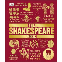 The Shakespeare Book: Big Ideas Simply Explained by DK, 9780241182611