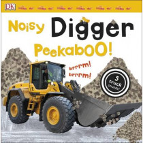 Noisy Digger Peekaboo! by DK, 9780241187807