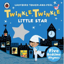 Twinkle, Twinkle, Little Star: Ladybird Touch and Feel Rhymes, 9780241196182