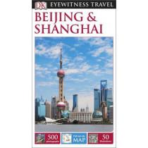 DK Eyewitness Beijing and Shanghai by DK Publishing, 9780241196762