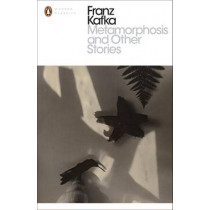 Metamorphosis and Other Stories by Franz Kafka, 9780241197820