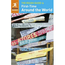 The Rough Guide to First-Time Around the World : Exclusive by Rough Guides, 9780241204092