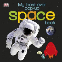 My Best-Ever Pop-Up Space Book by DK, 9780241206003