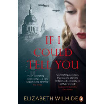 If I Could Tell You by Elizabeth Wilhide, 9780241209615