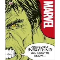 Marvel Absolutely Everything You Need To Know by DK, 9780241232620