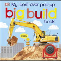 My Best-Ever Pop-Up Big Build Book by DK, 9780241237830