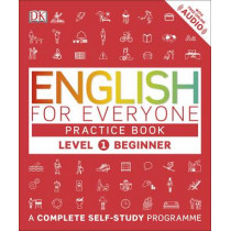 English for Everyone Practice Book Level 1 Beginner: A Complete Self-Study Programme by DK, 9780241243510