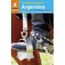 The Rough Guide to Argentina (Travel Guide) by Shafik Meghji, 9780241245767