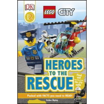 LEGO (R) City Heroes to the Rescue by Esther Ripley, 9780241246276