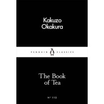 The Book of Tea by Kakuzo Okakura, 9780241251355