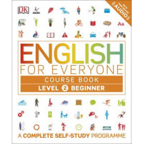 English for Everyone Course Book Level 2 Beginner: A Complete Self-Study Programme by DK, 9780241252697