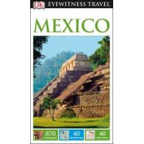 DK Eyewitness Mexico by DK, 9780241253540