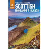 The Rough Guide to Scottish Highlands & Islands (Travel Guide) by Rough Guides, 9780241272312
