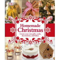 Homemade Christmas: Create your own gifts, cards, decorations, and bakes by DK, 9780241275337