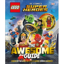 LEGO (R) DC Comics Super Heroes The Awesome Guide: With Exclusive Wonder Woman Minifigure by DK, 9780241280393