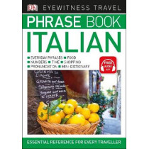Eyewitness Travel Phrase Book Italian: Essential Reference for Every Traveller by DK, 9780241289389