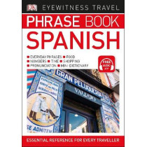 Eyewitness Travel Phrase Book Spanish: Essential Reference for Every Traveller by DK, 9780241289402