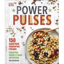 Power Pulses: 150 Superfood Vegetarian Recipes, Featuring Vegan and Meat Variations by Tami Hardeman, 9780241293126