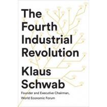 The Fourth Industrial Revolution by Klaus Schwab, 9780241300756