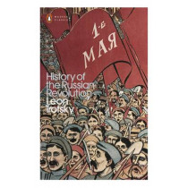 History of the Russian Revolution by Leon Trotsky, 9780241301319