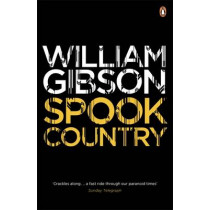 Spook Country by William Gibson, 9780241953549