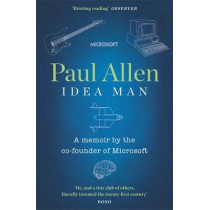 Idea Man: A Memoir by the Co-founder of Microsoft by Paul Allen, 9780241953716