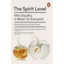 The Spirit Level: Why Equality is Better for Everyone by Kate Pickett, 9780241954294