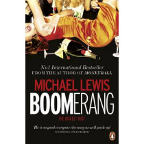 Boomerang: The Meltdown Tour by Michael Lewis, 9780241955024