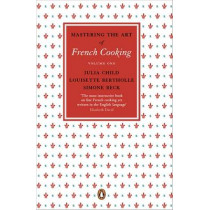 Mastering the Art of French Cooking, Vol.1 by Julia Child, 9780241956465