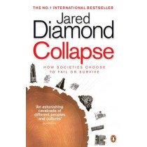 Collapse: How Societies Choose to Fail or Survive by Jared Diamond, 9780241958681