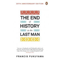 The End of History and the Last Man by Francis Fukuyama, 9780241960240