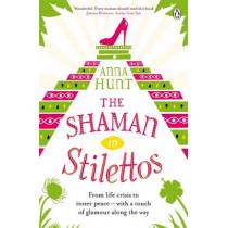 The Shaman in Stilettos by Anna Hunt, 9780241961360