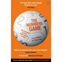 The Numbers Game: Why Everything You Know About Football is Wrong by Chris Anderson, 9780241963623