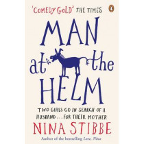 Man at the Helm by Nina Stibbe, 9780241967805