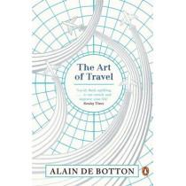 The Art of Travel by Alain de Botton, 9780241970065