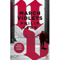 March Violets by Philip Kerr, 9780241976012